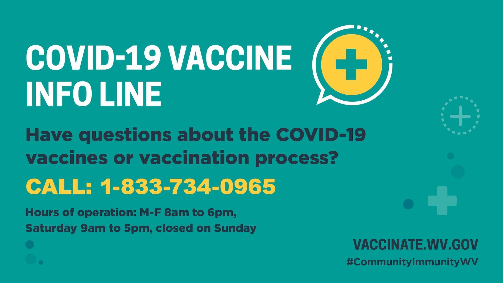 Call 1-833-734-0965 for COVID-19 Vaccine Information
